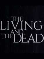 The Living and the Dead- Seriesaddict